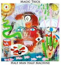 Magic Trick - Half Man Half Machine [New Vinyl]