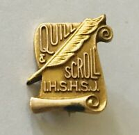 Quill & Scroll High School Journalism Honor Society Pin Badge Rare Vintage (A7)
