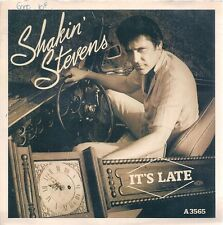 """45 TOURS / 7""""-""""IMPORT ANGLAIS--SHAKIN STEVENS--IT'S LATE / IT'S GOOD FOR YOU--83"""