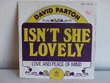 DAVID PARTON Isn't she lovely ( STEVIE WONDER ) 45PY 140190