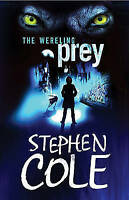 Prey (The Wereling), Cole, Stephen , Good | Fast Delivery