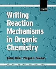 Writing Reaction Mechanisms in Organic Chemistry, Second Edition (Advanced Orga