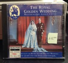 The Royal Golden Wedding Westminster Abbey Choir CD