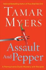 NEW - Assault And Pepper (Pennsylvania Dutch Mystery) by Myers, Tamar