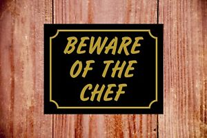 Beware of the chef sign ideal Birthday Christmas gift 9372 Waterproof