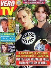 Vero Tv.Marco Bocci & Laura Chiatti,Cecilia Rodriguez,Maddalena Corvaglia,iii