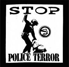 STOP POLICE TERROR  Patch / Aufnäher NEU Punk Skinhead Oi FCK CPS  ACAB COPS