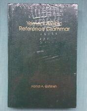 Yemeni Arabic Reference Grammar by Hamdi Qafisheh (1992)