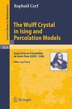 The Wulff Crystal in Ising and Percolation Models: Ecole d'Eté de-ExLibrary