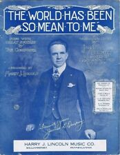 The World Has Been So Mean To Me, Arranged by Harry J. Lincoln,  sheet music