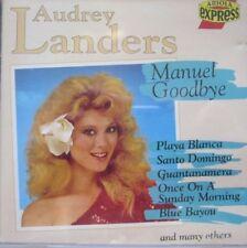 AUDREY LANDERS - MANUEL GOODBYE  - CD