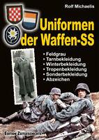 Uniformen der Waffen-SS (Rolf Michaelis)
