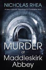 MURDER AT MADDLESKIRK ABBEY - Nicholas Rhea (Hardcover, 2013, Free Postage)