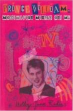 Prince William, Maximilian Minsky and Me, Rahlens, Holly-jane, Used; Good Book