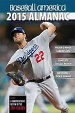 Baseball America 2015 Almanac: A Comprehensive Rev