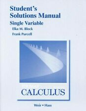 Student Solutions Manual, Single Variable for Thomas' Calculus by Thomas Jr., Ge