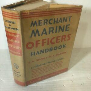 Merchant Marin Officers Handbook by EA Turpin & WA MacEwen 1943 Hardcover