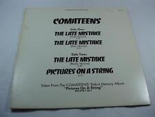 "Comateens - The Late Mistake - 12"" Single  Promo Copy"