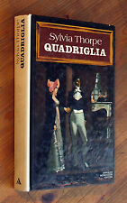 SYLVIA THORPE: Quadriglia   p. e.  1977  Coperta rigida  Mondadori