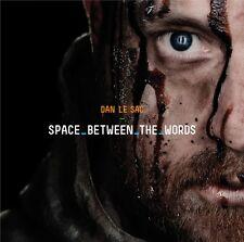 DAN LE SAC - SPACE BETWEEN THE WORDS - 13 TITRES - 2012 - CD NEUF NEW NEU