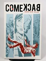 Comeback by Brisson, Walsh & Bellaire 2013, Paperback Image Comics