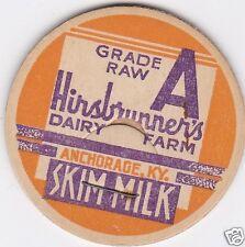 MILK BOTTLE CAP. HIRSBRUNNER'S DAIRY FARM. ANCHORAGE, KY.