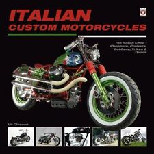 Italian Custom Motorcycles: The Italian Chop  -  Choppers, Cruisers, Bobbers, Tr