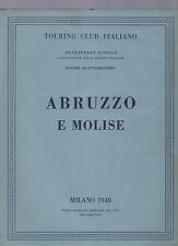 touring club italiano - CTI - attraverso l italia - abruzzo e molise