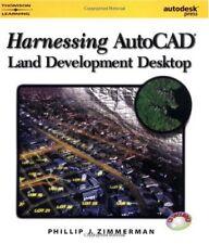 Harnessing AutoCAD Land Development Desktop Release 2