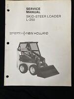 New Holland Service Manual Skid Steer Loader L-250 *985