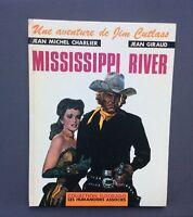 Une aventure de Jim Cutlass. Mississippi river. Humanoïdes associés EO 1979
