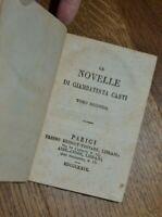 LE NOVELLE DI GIAMBATISTA CASTI - TOMO SECONDO II E TERZO III     1829 CS