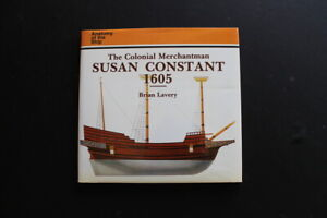 Anatomy of the ship Susan Constant 1605 English Colonial Merchantman Lavery