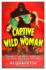 "Captive Wild Woman Exploitation Movie Poster Replica 13x19"" Photo Print"