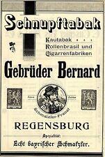 Gebrüder Bernard Regensburg SCHNUPFTABAK Historische Reklame von 1908
