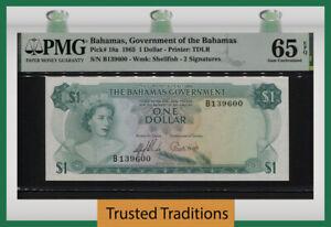 TT PK 18a 1965 BAHAMAS $1 DOLLAR QUEEN ELIZABETH II PMG 65 EPQ GEM UNCIRCULATED