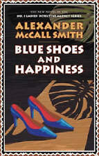 """""""AS NEW"""" Blue Shoes and Happiness (No.1 Ladies' Detective Agency), McCall Smith,"""