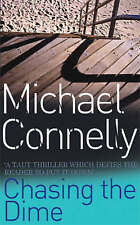 Chasing The Dime, Michael Connelly | Paperback Book | Acceptable | 9780752849805