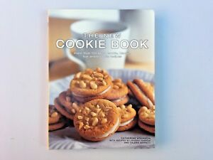 The New Cookie Book: 150+ Great Cookie, Biscuit, Bar And Brownie Recipes.