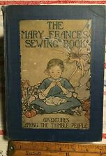The Mary Frances Sewing Book 1913 Provenance Jean Flagler Matthews