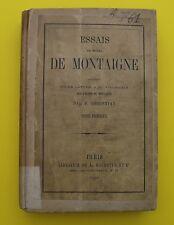 Essais de Montaigne & Eloges - P. Christian - T1 - 1865 ! + lettre à Villemain