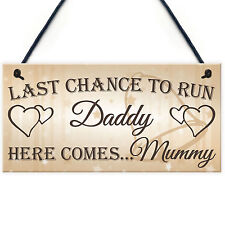 Last Chance To Run Daddy Cute Hanging Wedding Day Page Boy Flower Girl Plaque