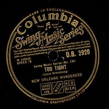 NEW ORLEANS WANDERERS Too tight / Papa Dip  LOUIS ARMSTRONG 78rpm D.B. 2920