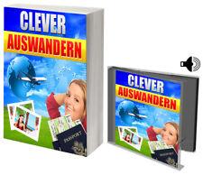 Clever auswandern! Ratgeber! Checkliste! eBook + Hörbuch!