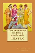 Cuatro corazones con freno y marcha atrás (Spanish Edition)