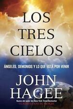 Los Tres Cielos: Angeles, Demonios y Lo Que Esta Por Venir (Paperback or Softbac