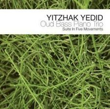 Yitzhak Yedid - Oud Bass Piano Trio: Suite in Five Movements [New CD]