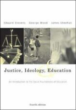Justice, Ideology, and Education: An Introduction to the Social Foundations of