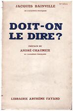 BAINVILLE Jacques - DOIT-ON DIRE ? - 1939