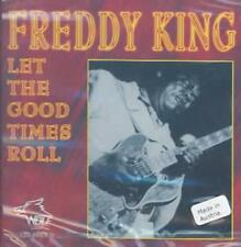 FREDDIE KING - LET THE GOOD TIMES ROLL NEW CD